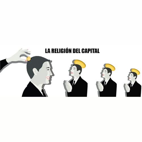 LA RELIGIÓN DEL CAPITAL
